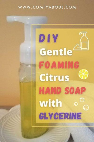 DIY Gentle foaming citrus hand soap