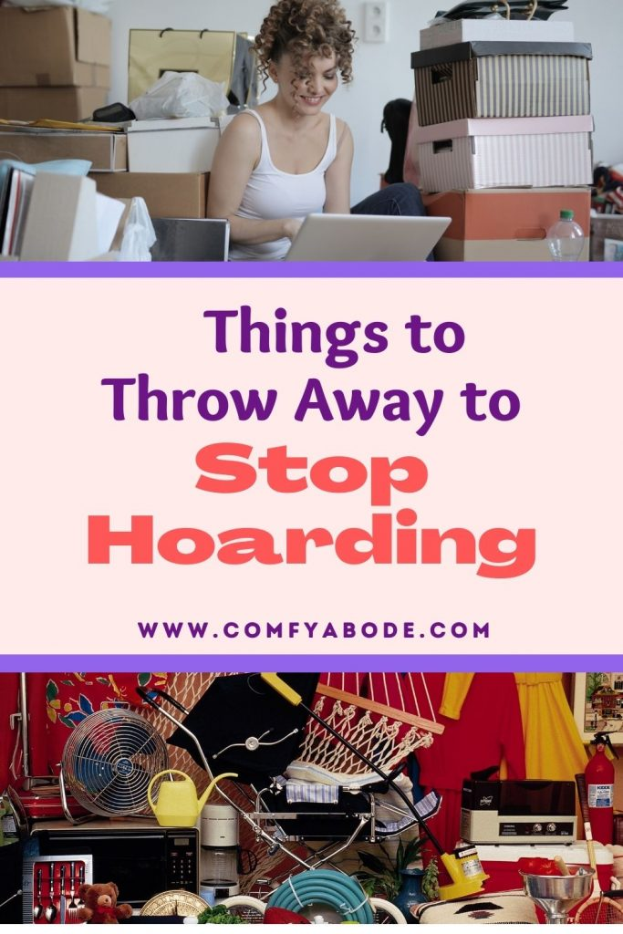 50 Things to Throw Away to Stop Hoarding Today